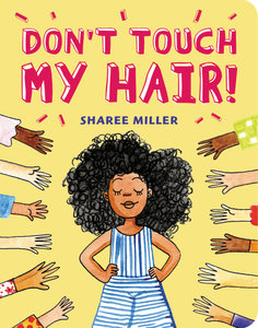Don't Touch My Hair (Board Book)