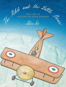 The Pilot and the Little Prince - To Be Autographed 9/21