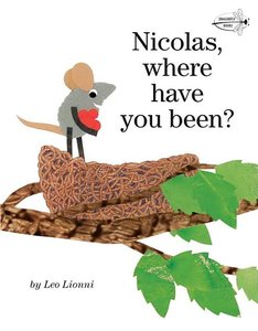 Nicolas, Where Have You Been? Softcover