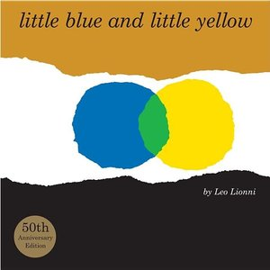 Little Blue and Little Yellow - Hardcover