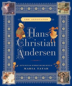 The Annotated Hans Christian Anderson