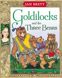 Goldilocks & the 3 Bears (Hardcover)