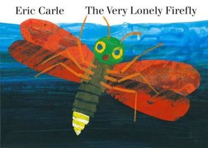 The Very Lonely Firefly - Board Book
