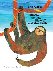 Slowly Slowly Slowly Said The Sloth - Hardcover