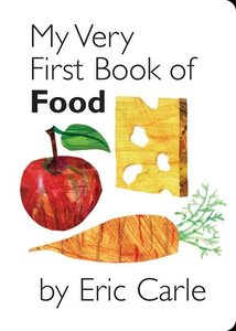 My Very First Book Of Food - Board Book