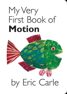 My Very First Book Of Motion - Board Book