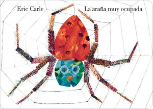 The Very Busy Spider Spanish Board Book Edition