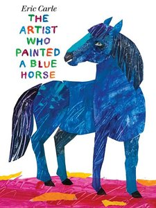 The Artist Who Painted A Blue Horse - Hardcover
