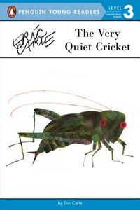 The Very Quiet Cricket Early Reader - Softcover