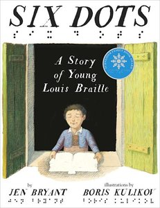 Six Dots: Story of Young Louis Braille