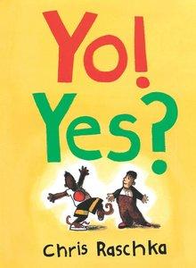 Yo! Yes? - Hardcover