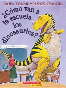 How Do Dinosaurs Go to School? (Spanish Softcover)