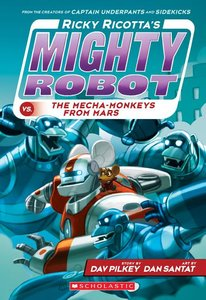 Ricky Ricotta #4 Mecha-Monkeys from Mars (Paperback)