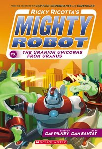 Ricky Ricotta #7 Uranium Unicorns (Paperback)
