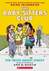 The Baby-Sitters Club (Book 2): Truth About Stacey