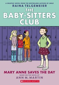 The Baby-Sitters Club (Book 3): Mary Anne Saves the Day