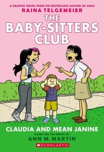 The Baby-Sitters Club (Book 4): Claudia & Mean Janinie - To Be Autogrpahed 2/10