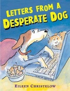 Letters From A Desperate Dog - Autographed Hardcover