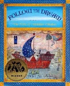 Follow the Dream: The Story of Christopher Columbus - To Be Autographed 9/21