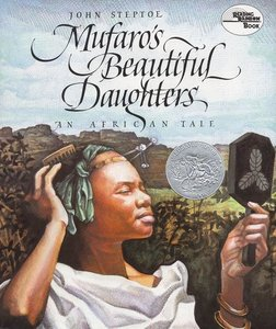 Mufaro's Beautiful Daughters (Hardcover)