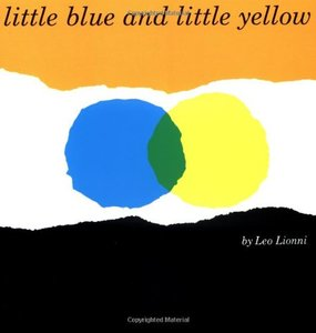 Little Blue and Little Yellow - Softcover