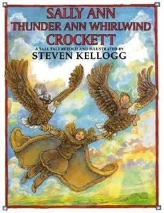Kellogg Book Plate & Sally Ann Thunder Ann Whirlwind Crockett - Hardcover