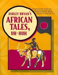 Ashley Bryan's African Tales