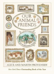 Provensen Book Plate & Our Animal Friends at Maple Hill Farm - Softcover