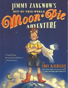 Jimmy Zangwow's Out-of-This-World Moon-Pie Adventure (Softcover)