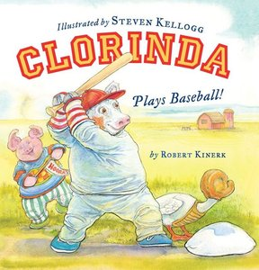 Kellogg Book Plate & Clorinda Plays Baseball - Hardcover