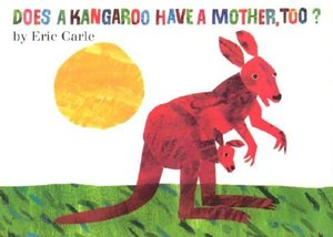 Does a Kangaroo Have a Mother, Too? Board Book