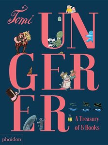 Tomi Ungerer: A Treasury