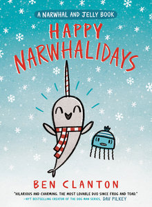 Narwhal and Jelly #5 Happy Narwhalidays