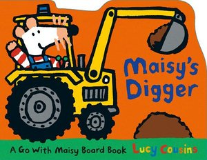 Maisy's Digger - Board Book