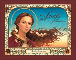 Saints Lives & Illuminations - Hardcover
