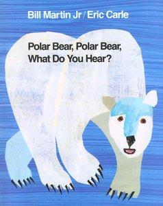Polar Bear, Polar Bear, What Do You Hear - Hardcover