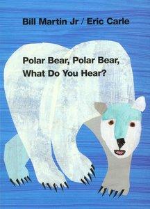 Polar Bear, Polar Bear, What Do You Hear - Board Book