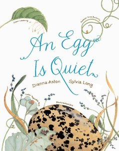 An Egg Is Quiet - Hardcover
