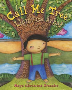 Call Me Tree/Llamame arbol