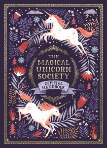 The Magical Unicorn Society Offical Handbook