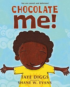 Chocolate Me! (Board Book Edition)