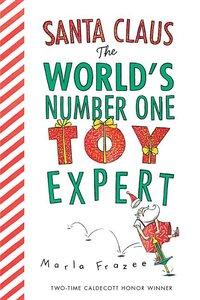 Santa Claus World's #1 Toy Expert (Board Book)
