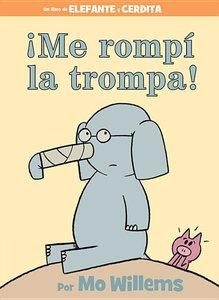 I Broke My Trunk - Spanish Edition