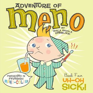The Adventures of Meno #4 Uh-Oh Sick!