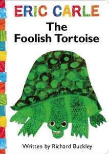 The Foolish Tortoise - Board Book