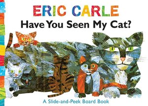 Have You Seen My Cat? Slide and Peek Board Book