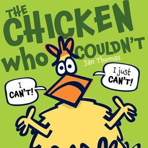 Chicken Who Couldn't