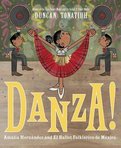 Danza: Amalia Hernández and Mexico's Folkloric Ballet