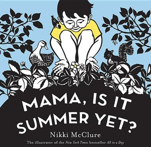 Mama, Is It Summer Yet? (Board Book)