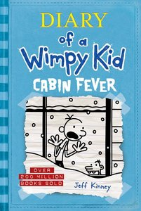 Diary of a Wimpy Kid #6 Cabin Fever